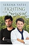 Fighting for Survival, Serena Yates, 1627983880