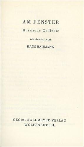 Am Fenster Russische Gedichte Hans Baumann Amazoncom Books