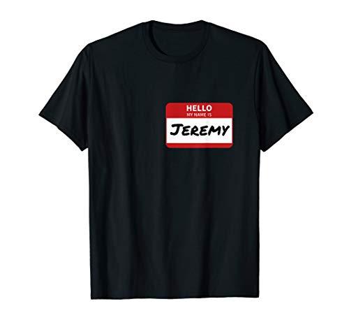 Jeremy Name Tag T-Shirt