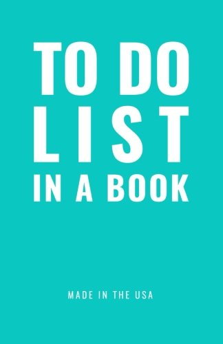 TO DO LIST IN A BOOK – Best To Do List to Increase Your Productivity and Prioritize Your Tasks More Effectively – Non…