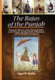 Download The Rajas of the Punjab Being the History of the Principal States in the Punjab and their Political Relations with the British Government PDF