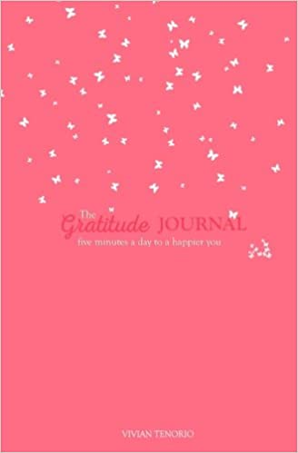 The Gratitude Journal: Five Minutes a Day to a Happier You ...