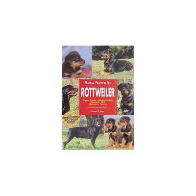 Manual práctico del rottweiler (Manuales prácticos de perros)