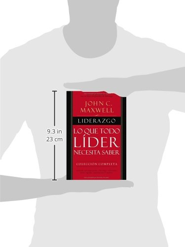 Liderazgo: Lo que todo líder necesita saber (Spanish Edition)
