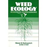 Weed Ecology : Implications for Management, Radosevich, Steven R. and Holt, Jodie S., 0471876747