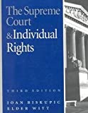 The Supreme Court and Individual Rights, Joan Biskupic and Elder Witt, 1568022395