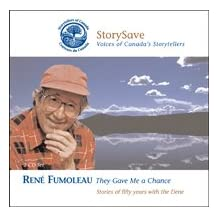 They Gave Me a Chance: Stories of fifty years with the Dene