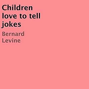 Children Love to Tell Jokes Audiobook