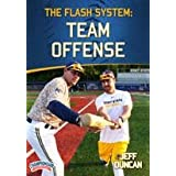 The Flash System: Team Offense