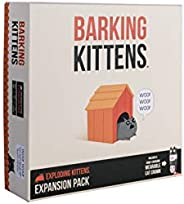 Barking Kittens: This is The Third Expansion of Exploding Kittens Card Game - Family-Friendly Party Games - Ca
