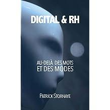 Digital & RH: Comprendre au-delà des mots et des modes (French Edition)