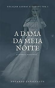 A Dama da Meia Noite: & outras história