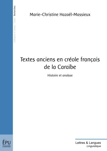 Textes anciens en creole francais de la Caraibe  [Hazael-Massieux, Marie-Christine] (Tapa Blanda)