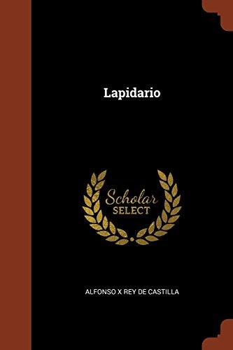 Lapidario  [de Castilla, Alfonso X Rey] (Tapa Blanda)