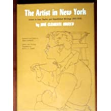 The Artist in New York: Letters to Jean Charlot and Unpublished Writings, 1925-1929 by Jose Clemente Orozco (1974-08-01)
