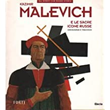 Kazimir Malevich and the Sacred Russian Icons: Avant-Garde and Traditional