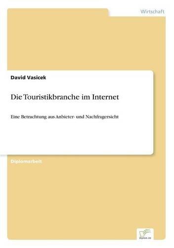 Die Touristikbranche im Internet  [Vasicek, David] (Tapa Blanda)