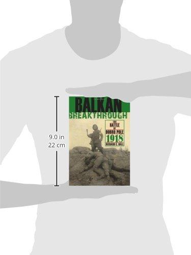 Balkan Breakthrough: The Battle of Dobro Pole 1918 (Twentieth-Century Battles)