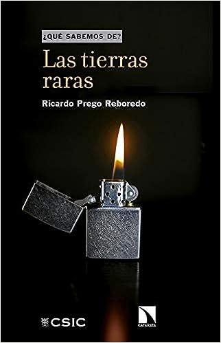 LAS TIERRAS RARAS: 99 (¿Qué sabemos de?): Amazon.es: Prego ...