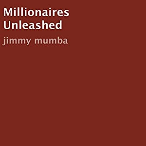 Millionaires Unleashed Audiobook