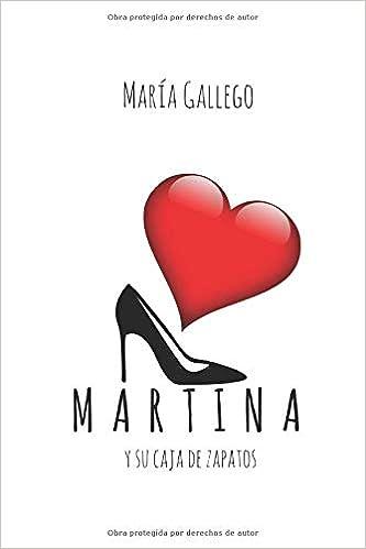 Martina y su caja de zapatos: Amazon.es: Gallego, María: Libros
