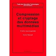 compression et cryptage des donnees multimedias (2e ed. )