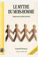 Le mythe du mois-homme Paperback