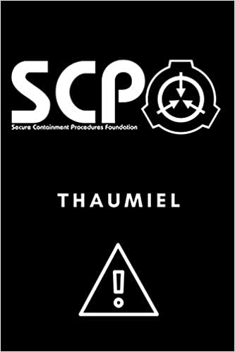 Scp Foundation Thumiel Notebook College Ruled Notebook For Scp Foundation Fans 6x9 Inches 120 Pages Secure Contain Protect Foundation Scp 9781677213528 Amazon Com Books While scp entries are the primary focus of the website, there are many stories on the site which give a backstory to the foundation, the organization that contains anomalous objects. scp foundation thumiel notebook