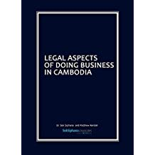 Legal Aspects of Doing Business in Cambodia