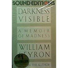 Darkness Visible: Memoir/Madness
