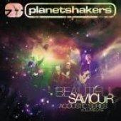 beautiful saviour planetshakers