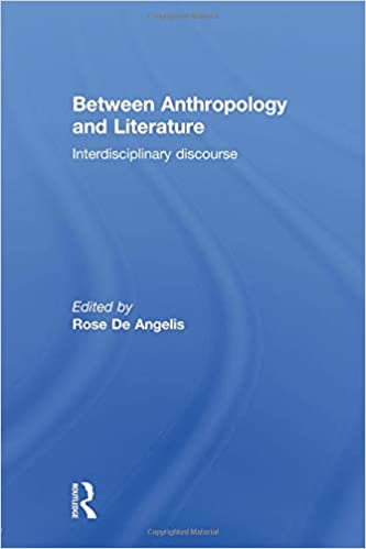 Between Anthropology and Literature: Interdisciplinary Discourse