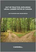 Out of Practice Exploring Legal Career Paths in Canada