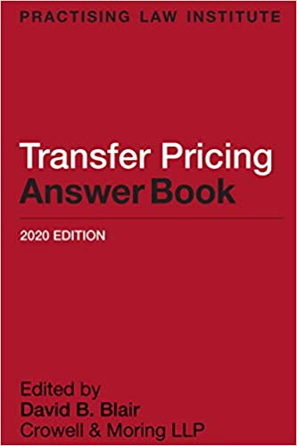 Transfer Pricing Answer Book, 2020th Edition