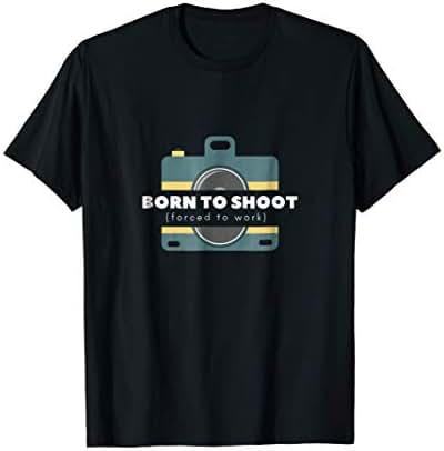 Born To Shoot Force To Work - Men Women Tee Shirt