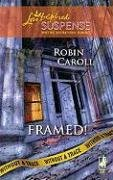 Framed! (Without A Trace Book 2)