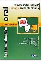 La comunicación oral: claves para realizar buenas presentaciones (Spanish Edition) Paperback