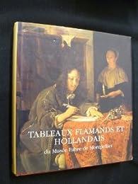 Tableaux flamand et hollandais du Musée Fabre de Montpellier par Olivier Zeder