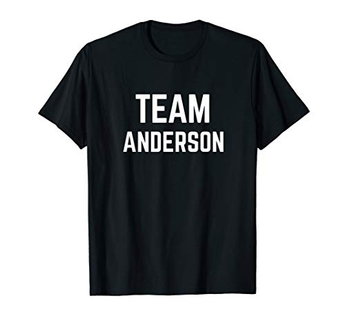 TEAM Anderson   Friend, Family Fan Club Support T-shirt