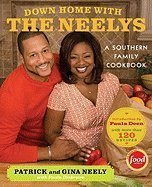 Download Down Home with the Neelys: A Southern Family Cookbook [Hardcover] PDF
