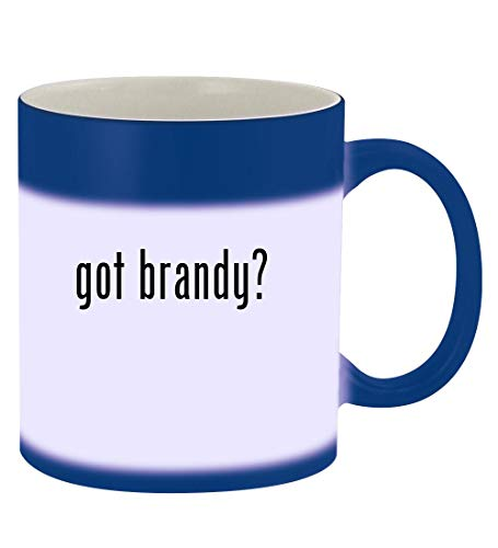 got brandy? - 11oz Magic Color Changing Mug, Blue