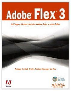 Adobe Flex 3 (Títulos Especiales) por Michael Labriola