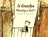 Is Grandpa Wearing a Suit?, Amelie Fried, 0978755049