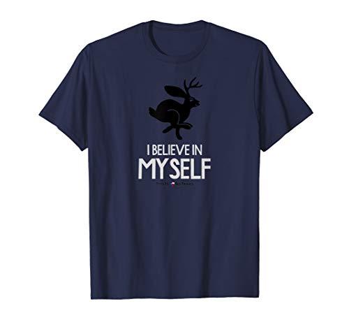 I Believe In Myself Jackalope T-Shirt