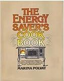 The Energy Saver's Cookbook, Marina Polvay, 0132776162