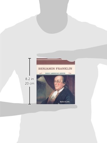 Benjamin Franklin: Early American Genius (Primary Sources of Famous People in American History)