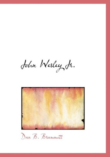 Download John Wesley, Jr.: The Story of an Experiment pdf epub