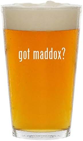 got maddox? - Glass 16oz Beer Pint