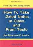 How to Take Great Notes in Class and from Texts 9781891707094