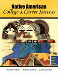 Native American College and Career Success, Fralick, Marsha and Zamora Aguilar, Beatrice, 1465202102